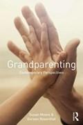Grandparenting | Susan Moore ; Doreen Rosenthal |