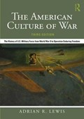 The American Culture of War | Lewis, Adrian R. (university of Kansas, Usa) |