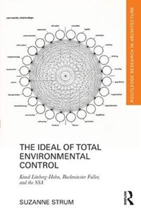 The Ideal of Total Environmental Control | Spain) Strum Suzanne (college Of Architects Of Catalonia |