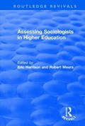 Assessing Sociologists in Higher Education | Harrison, Eric ; Mears, Robert |