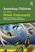 Assessing Children in the Urban Community | Mercer, Barbara L (westcoast Children's Clinic, Oakland, Ca, Usa) ; Fong, Tricia (parents Place/Jewish Family and Children's Services, San Francisco, Usa) ; Rosenblatt, Erin (westcoast Children's Clinic, Oakland, Ca, Usa) |