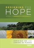 Designing for Hope | Hes, Dominique (university of Melbourne, Australia) ; du Plessis, Chrisna (university of Pretoria, South Africa) |