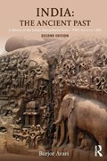 India: The Ancient Past | Avari, Burjor (manchester Metropolitan University, Uk) |