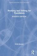 Revising and Editing for Translators   Mossop, Brian (york University, Canada)  