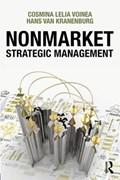 Nonmarket Strategic Management   Cosmina Lelia (radboud University, Nijmegen, Netherlands) Voinea ; Hans (radboud University, Nijmegen, Netherland) Van Kranenburg  