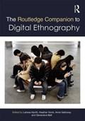 The Routledge Companion to Digital Ethnography | Hjorth, Larissa (rmit University, Australia) ; Horst, Heather (rmit University, Australia) ; Galloway, Anne (victoria University of Wellington, New Zealand) |