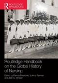 Routledge Handbook on the Global History of Nursing NIP | Patricia D'antonio |