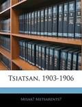 Tsiatsan, 1903-1906 (Armenian Edition)   Misak Metsarents  