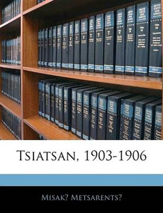 Tsiatsan, 1903-1906 (Armenian Edition)