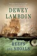 REEFS AND SHOALS | Dewey Lambdin |