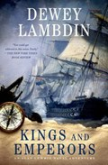 Kings and Emperors | Dewey Lambdin |