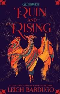 Ruin and Rising   Leigh Bardugo  