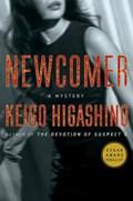 Newcomer   Keigo Higashino  
