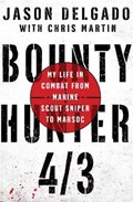 Bounty Hunter 4/3   Jason Delgado  