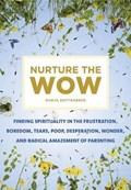 Nurture the Wow | Danya Ruttenberg |