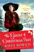 GHOST OF CHRISTMAS PAST | Rhys Bowen |