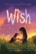 Wish | Barbara O'connor |