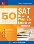 McGraw-Hill Education Top 50 Skills for a Top Score: SAT Reading, Writing & Language, Second Edition   Brian Leaf  