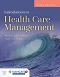 Introduction To Health Care Management   Nancy H. Shanks ; Sharon Bell Buchbinder  