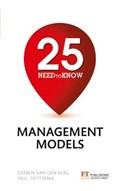 25 Need-To-Know Management Models | Van Den Berg, Gerben ; Pietersma, Paul |