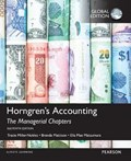 Horngren's Accounting: The Managerial Chapters, Global Edition | Tracie L. Miller-Nobles ; Brenda L. Mattison ; Ella Mae Matsumura |