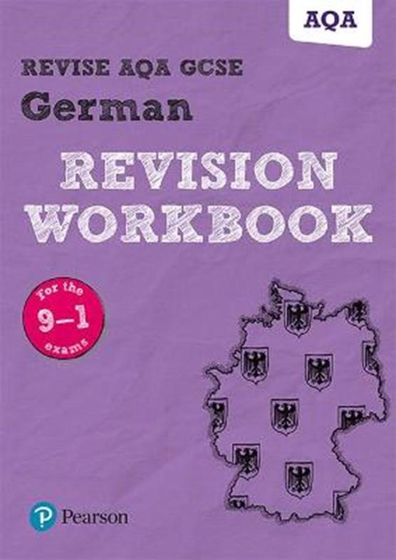 Pearson REVISE AQA GCSE (9-1) German Revision Workbook