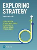 Exploring Strategy | Gerry Johnson ; Richard Whittington ; Patrick Regner ; Kevan Scholes |