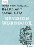 BTEC National Health and Social Care Revision Workbook | Shaw, Georgina ; O'leary, James ; Haworth, Elizabeth ; Baker, Brenda |