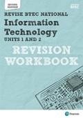 Revise BTEC National Information Technology Units 1 and 2 Revision Workbook | Richardson, Daniel ; Jarvis, Alan |