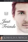 Just Friends   Kimolisa Mings  