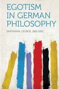 Egotism in German Philosophy | auteur onbekend |