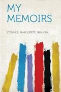 My Memoirs | Marguerite Steinheil |