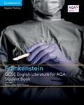 GCSE English Literature for AQA Frankenstein Student Book   Jon Seal  