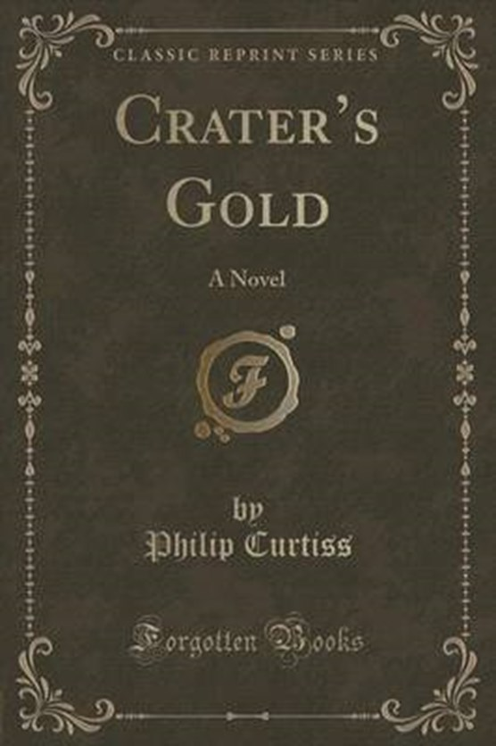 Curtiss, P: Crater's Gold