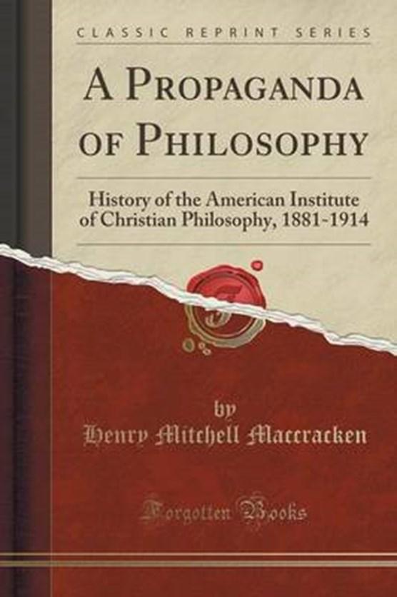 Maccracken, H: Propaganda of Philosophy