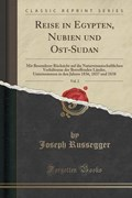 Russegger, J: Reise in Egypten, Nubien und Ost-Sudan, Vol. 2 | Joseph Russegger |