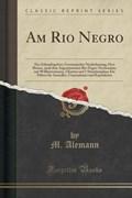 Alemann, M: Am Rio Negro   M. Alemann  