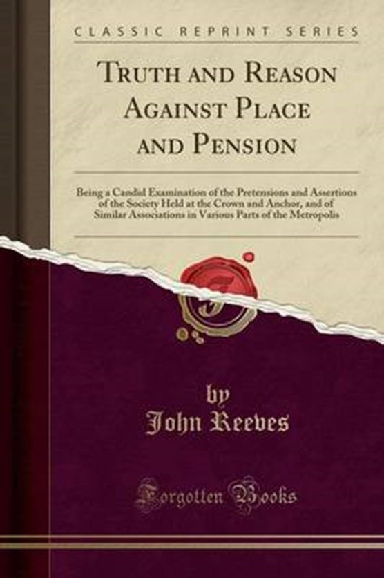 Reeves, J: Truth and Reason Against Place and Pension