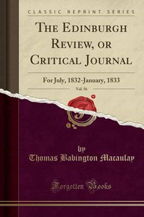 Macaulay, T: Edinburgh Review, or Critical Journal, Vol. 56