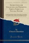 Donovan, E: Instructions for Collecting and Preserving Vario   Edward Donovan  