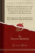 Maclaren, D: History of the Resistance to the Annuity Tax Un   Duncan Maclaren  