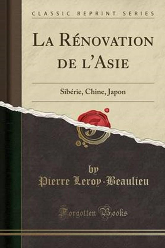 Leroy-Beaulieu, P: Rénovation de l'Asie
