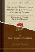 Rousseau, J: Collection Complete des Oeuvres de J. J. Rousse   Jean-Jacques Rousseau  