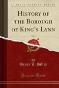 Hillen, H: History of the Borough of King's Lynn, Vol. 2 (Cl   Henry J. Hillen  