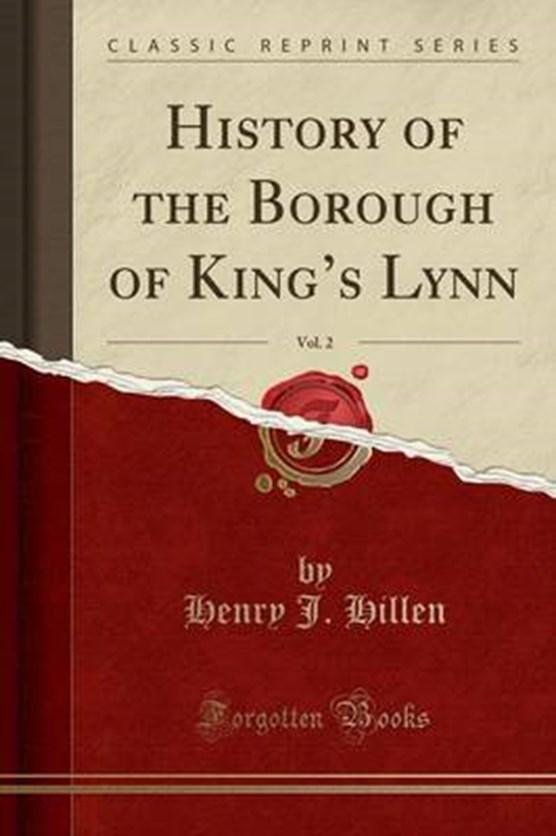 Hillen, H: History of the Borough of King's Lynn, Vol. 2 (Cl