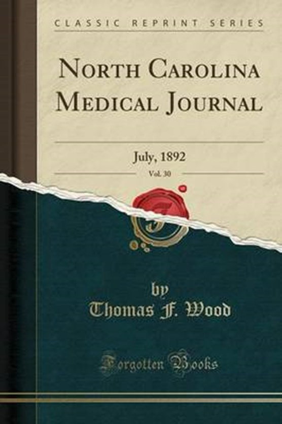 Wood, T: North Carolina Medical Journal, Vol. 30