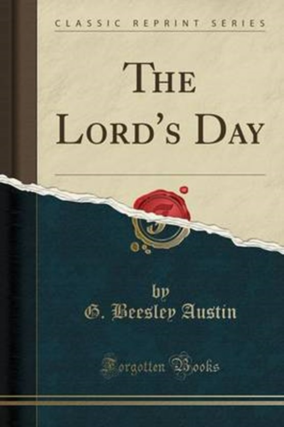 Austin, G: Lord's Day (Classic Reprint)