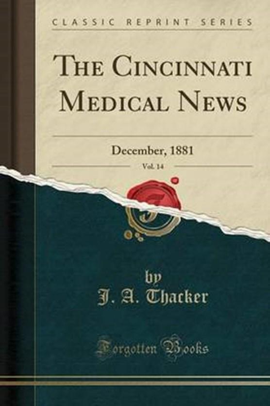 Thacker, J: Cincinnati Medical News, Vol. 14
