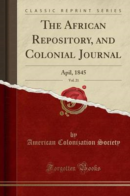 Society, A: African Repository, and Colonial Journal, Vol. 2
