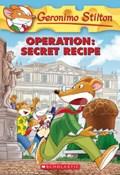 Operation: Secret Recipe (Geronimo Stilton #66)   Geronimo Stilton  